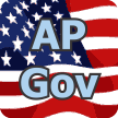 AP Government & Politics Glossary