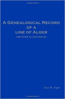 A Genealogical Record of a Line of Alger
